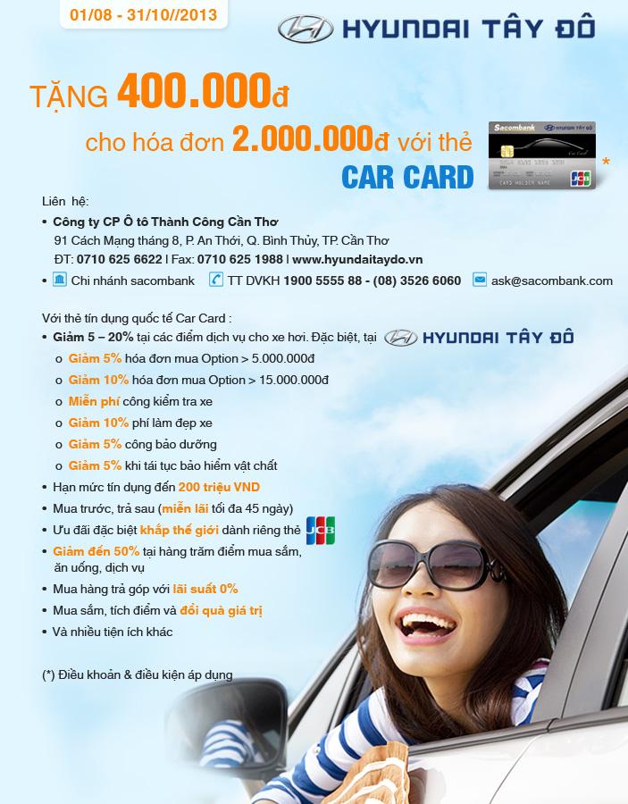 Hyundai Tây Đô tặng 400.000đ khi cho hoá đơn 2.000.000đ với thẻ Car Card