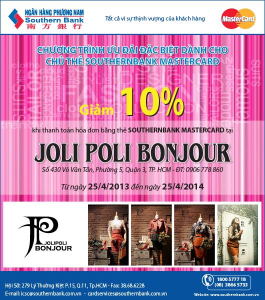 Shopping đẳng cấp nhận ưu đãi khủng từ Southernbank MasterCard tại Jolipoli Bonjour