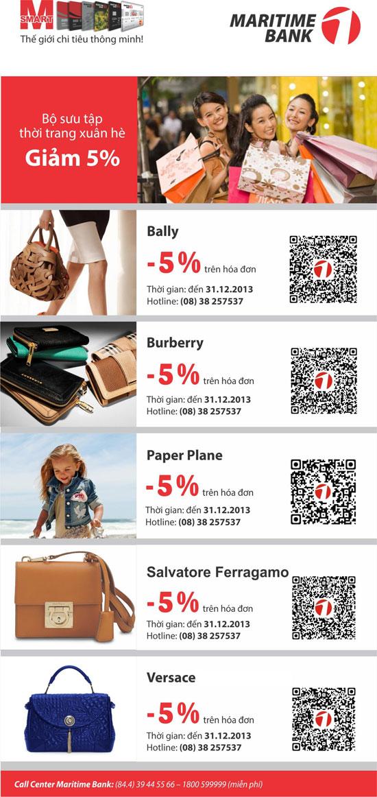 Hãy sử dụng Thẻ Maritime Bank để nhận được mức ưu đãi từ các thương hiệu thời trang nổi tiếng: Bally - Burberry - Salvatore Ferragamo - Versace - Paper Plane.