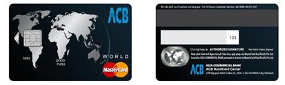 Làm thẻ tín dụng quốc tế ACB World MasterCard công nghệ chuẩn EMV