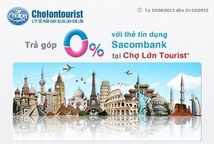 cholon-tourist-khuyen-mai-tra-gop-0-cho-chu-the-tin-dung-sacombank
