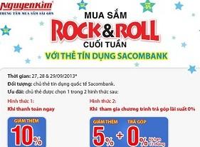 nguyen-kim-khuyen-mai-mua-sam-rock-roll-cuoi-tuan-voi-the-sacombank
