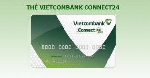 Thủ tục phát hành thẻ ghi nợ Vietcombank Connect24