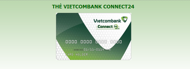 Thủ tục mở thẻ ghi nợ Vietcomabank connect 24