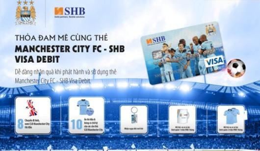 Thẻ đồng thương hiệu Manchester City-SHB Visa Debit