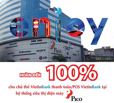 Siêu thị điện máy Pico ưu đãi mua sắm Tết miễn phí cho chủ thẻ Vietinbank