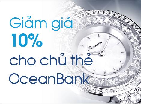 Khuyến mãi 10% cho chủ thẻ OceanBank khi mua sắm tại Galle Watch