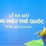 viet-nam-da-chinh-thuc-co-the-thuong-hieu-quoc-gia-mang-ten-napas-min